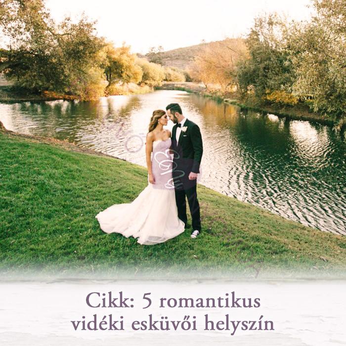 0c749d3baa 5 romantikus vidéki esküvői helyszín - Esküvő Nyomda